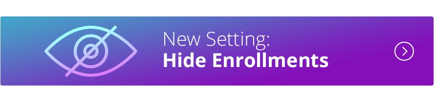 Hide Enrollments Settings