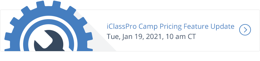 iClassPro Camp Pricing Feature Update