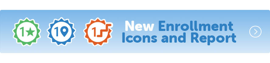 New Enrollment Icons and Report